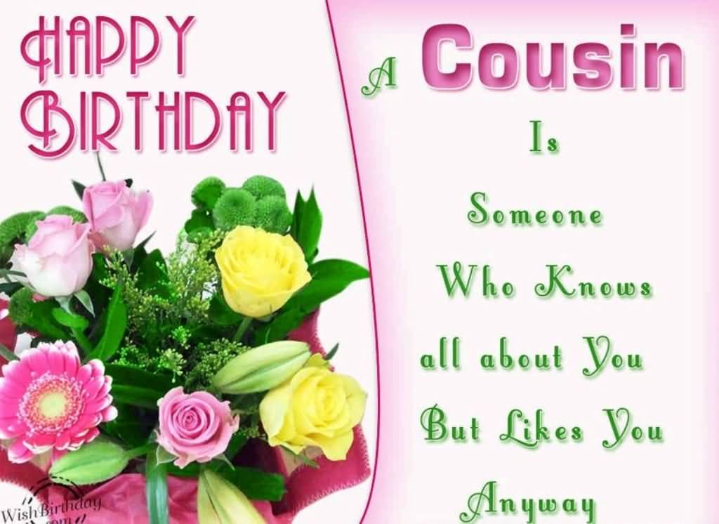A Cousin Is Someone Birthday Quotes