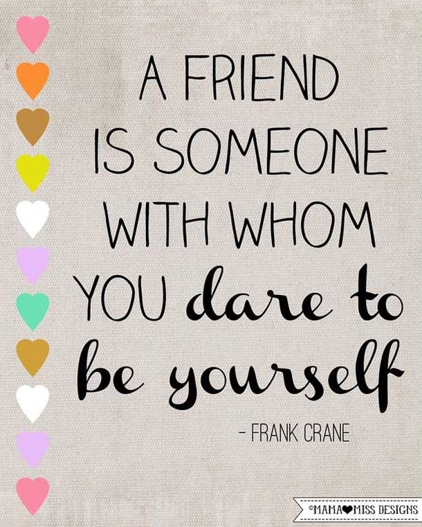 A Friend Is Someone True Friendship Quotes