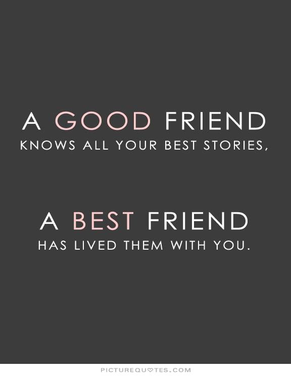 A Good Friend Knows All Best Friend Quotes