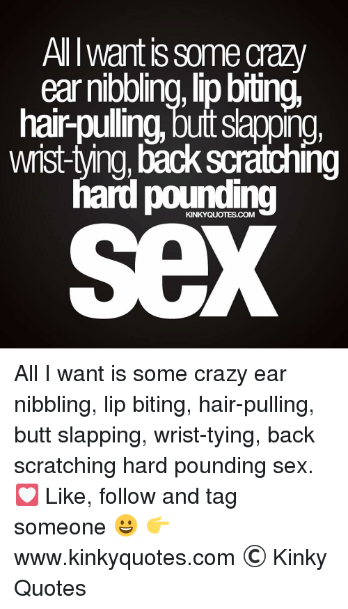 All I Want Is Some Lip Biting Quotes