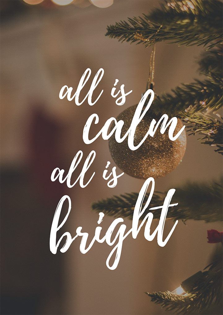 All Is Calm All Is Bright Christmas Quotes
