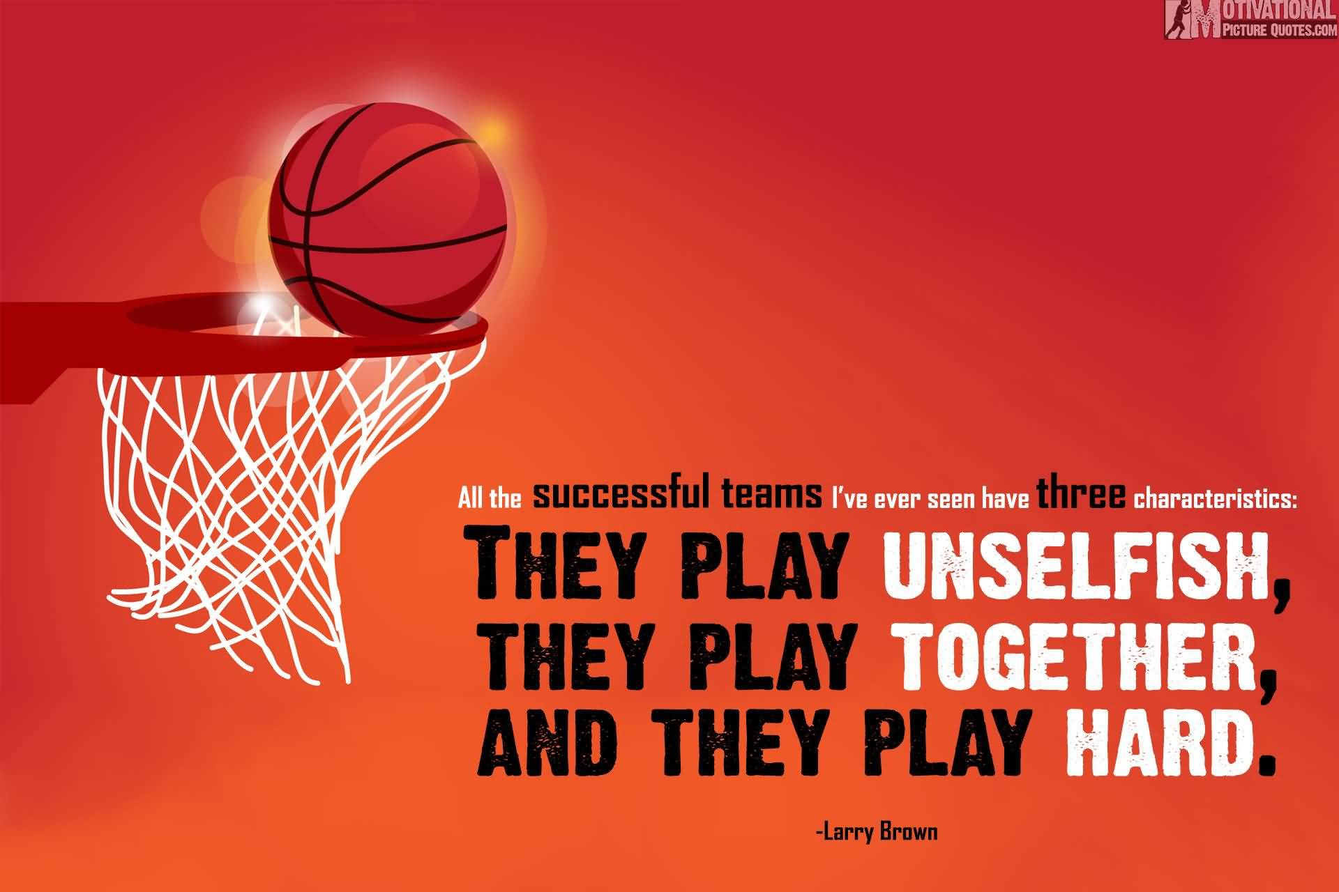 All The Successful Teams Basketball Quotes