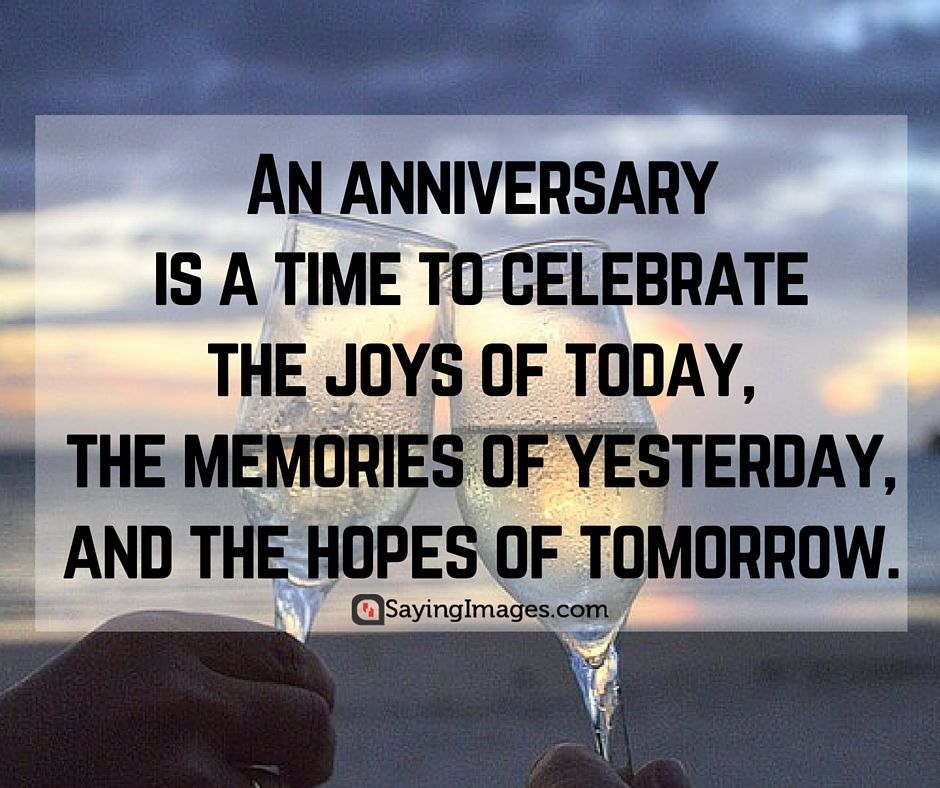 An Anniversary Is A Time Anniversary Quotes