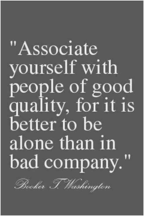 Associate Yourself With People True Friendship Quotes