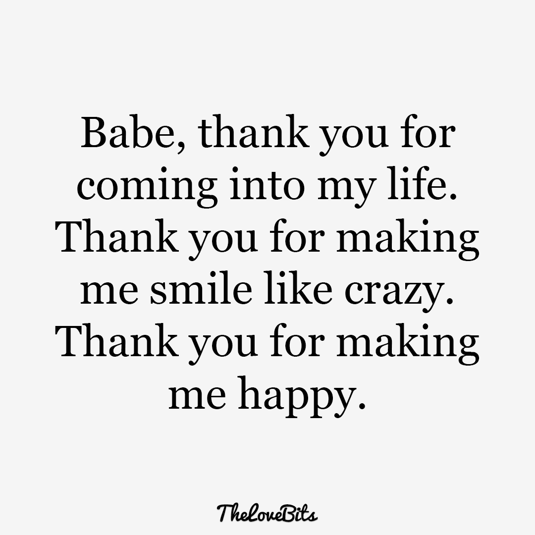Babe Thank You For Coming Boyfriend Quotes