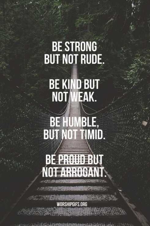 Be Strong But Not Rude Amazing Quotes