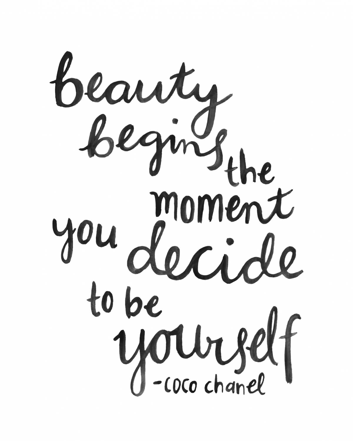 Beauty Begins The Moment Beauty Quotes