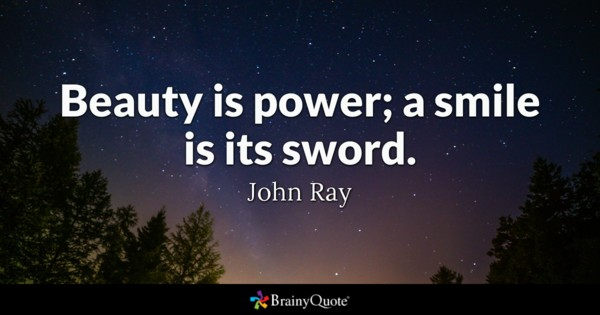 Beauty Is Power A Smile Beauty Quotes