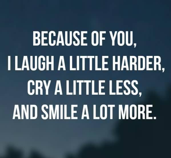 Because Of You I Laugh Anniversary Quotes