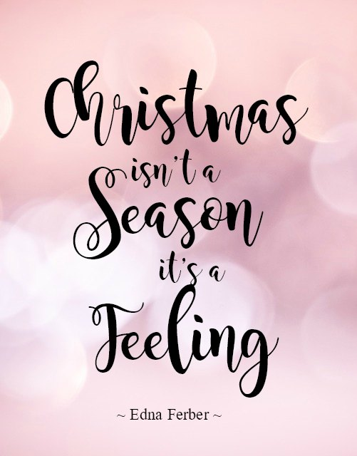 Christmas Isn't A Season Christmas Quotes
