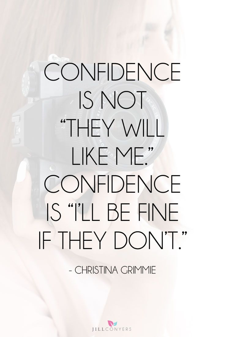 Confidence Is Not They Confidence Quotes