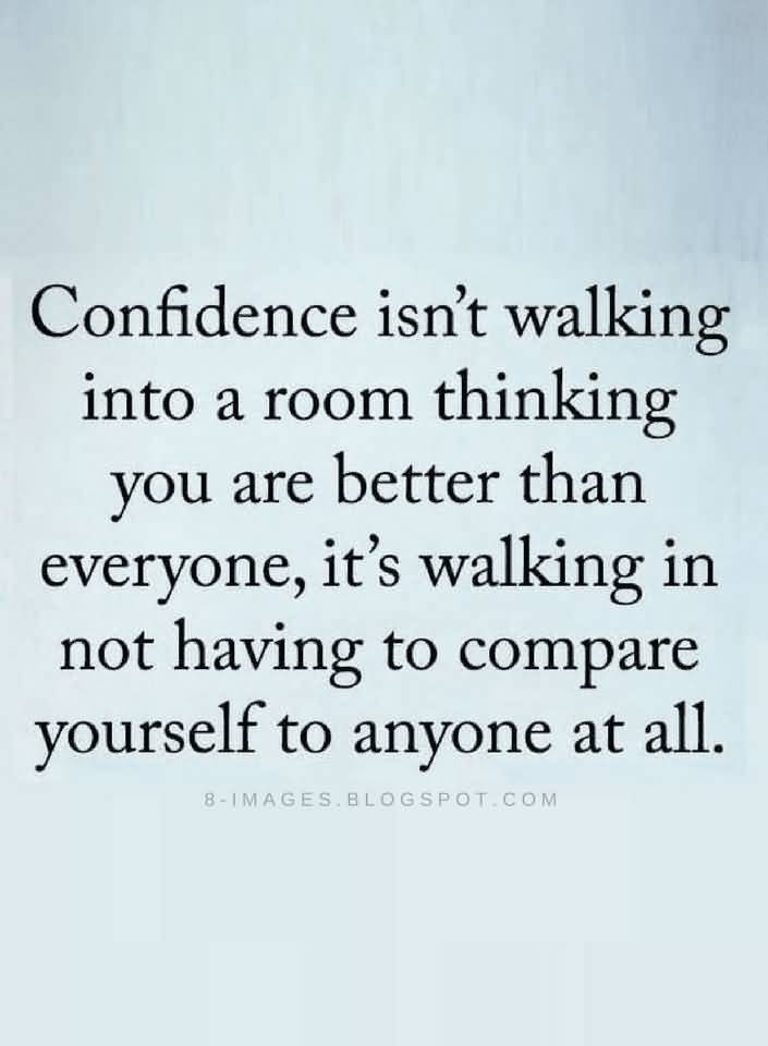 Confidence Isn't Walking Into Confidence Quotes
