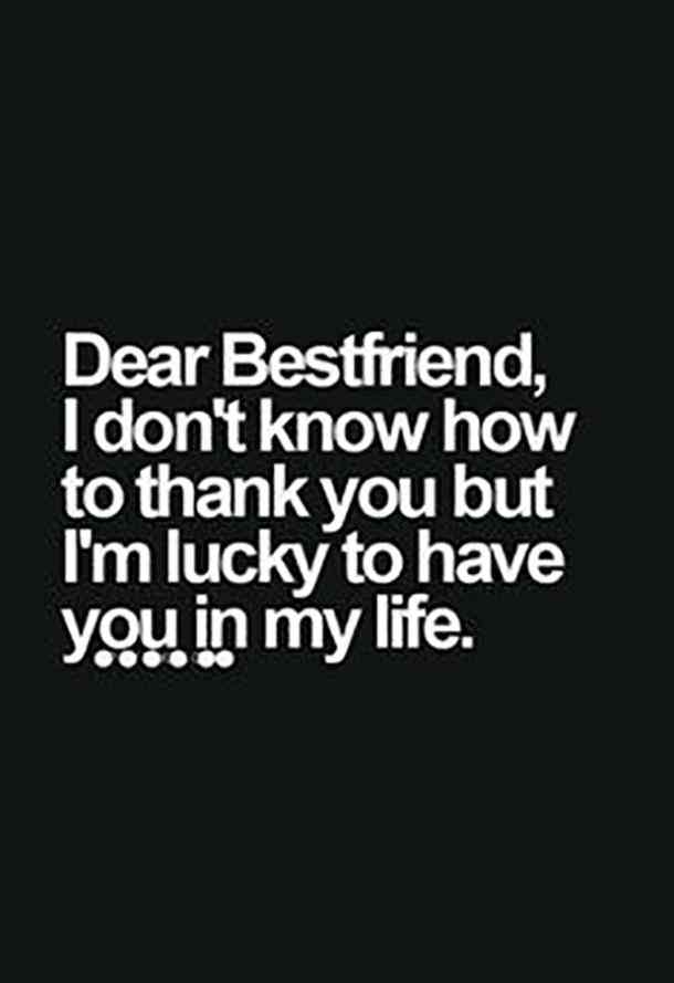 Dear Bestfriend I Don't Know Best Friend Quotes