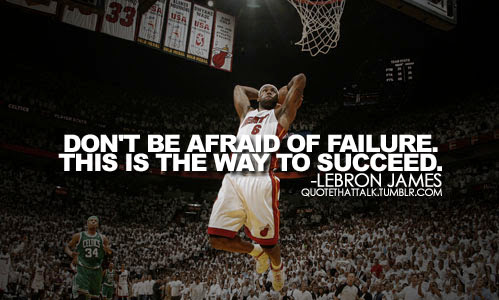 Don't Be Afraid Of Failure Basketball Quotes