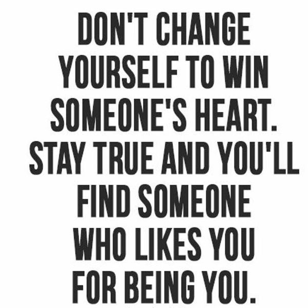 Don't Change Yourself To Cute Quotes