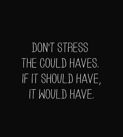 Don't Stress The Could Breakup Quotes