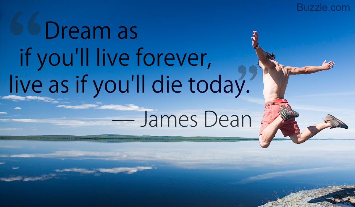 Dream As If You'll Live Amazing Quotes