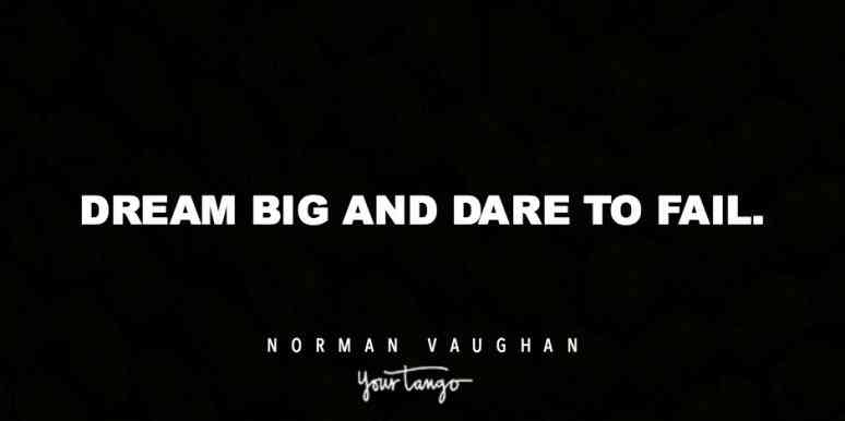 Dream Big And Dare To Fail Best Quotes