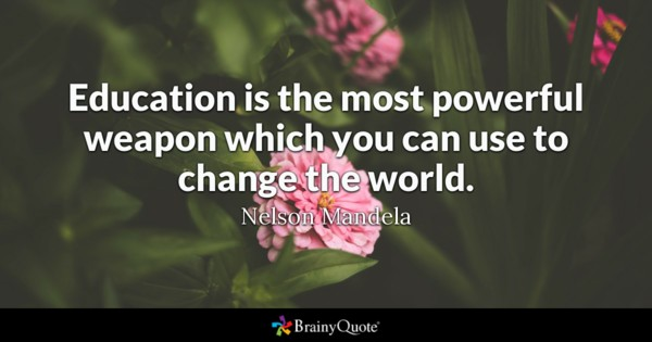 Education Is The Most Change Quotes