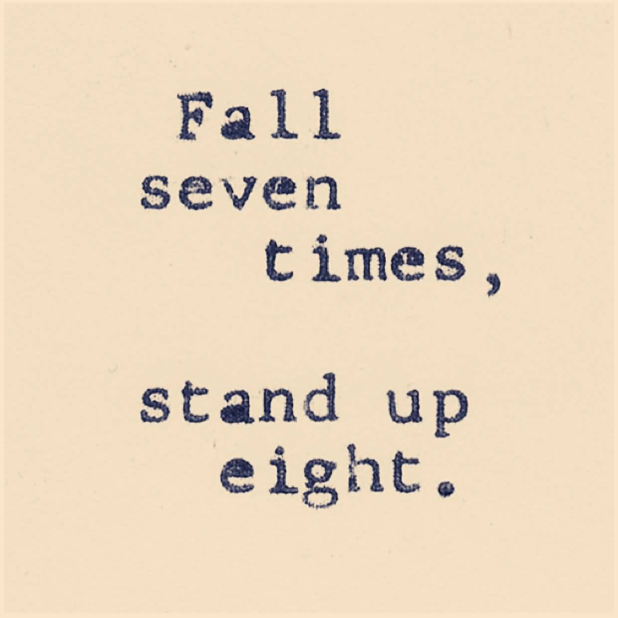 Fall Seven Times Stand Up Confidence Quotes