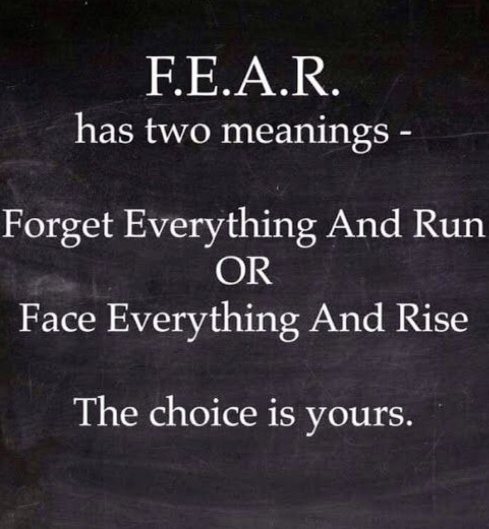 Fear Has Two Meanings Best Quotes