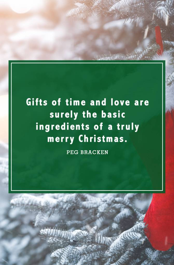 Gifts Of Time And Love Christmas Quotes