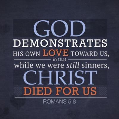 God Demonstrates His Own Love Christian Quotes