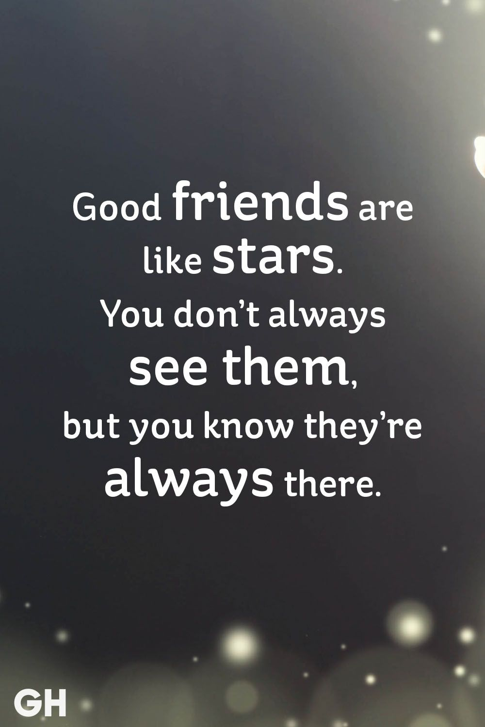 Good Friends Are Like Stars Best Friend Quotes