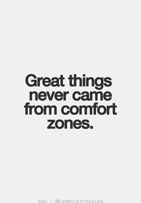 Great Things Never Came Change Quotes