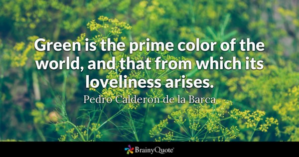 Green Is The Prime Inspirational Nature Quotes and Sayings