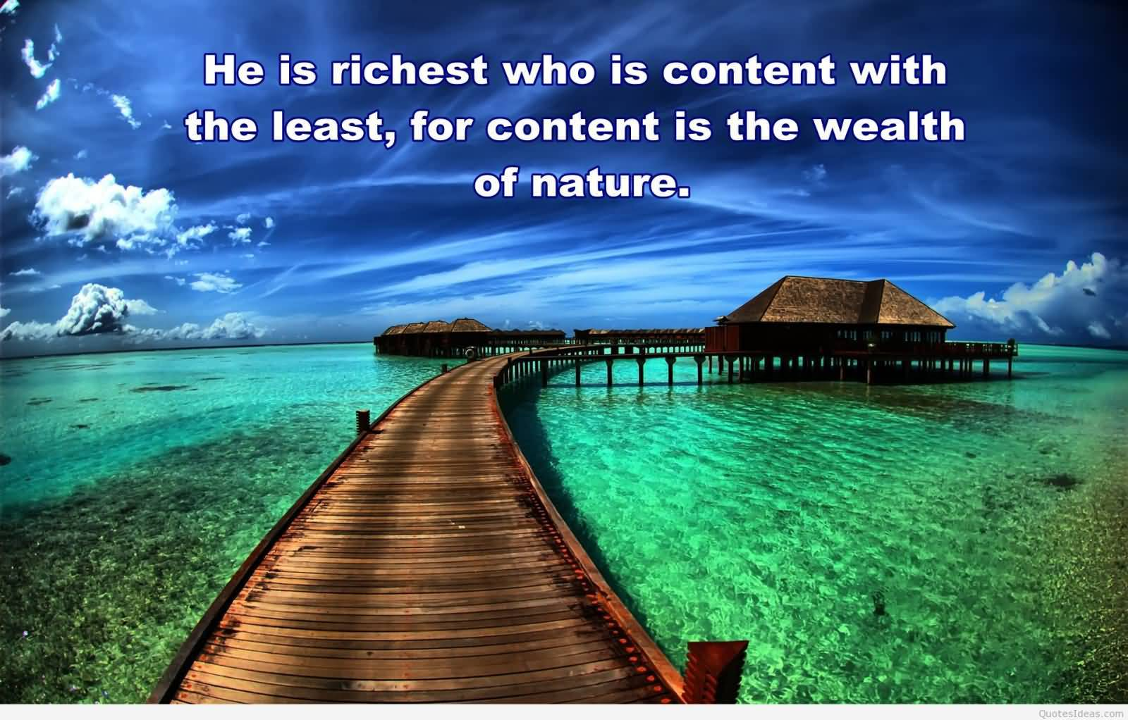 He Is Richest Who Inspirational Nature Quotes and Sayings