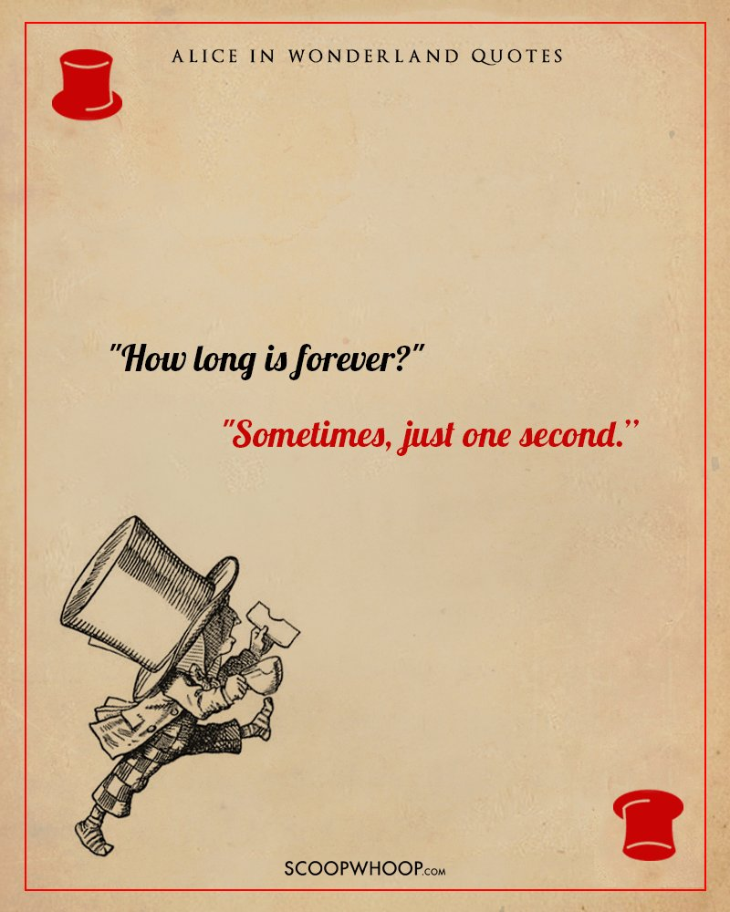 How Long Is Forever Alice In Wonderland Quotes