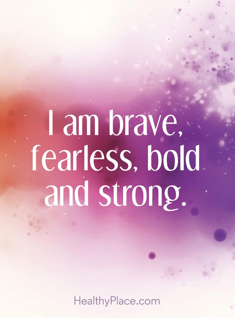 I Am Brave Fearless Bold Confidence Quotes