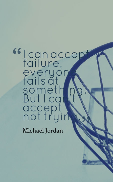 I Can Accept Failure Everyone Basketball Quotes