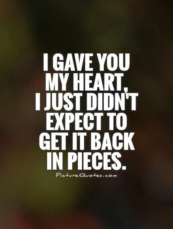 I Gave You My Heart Broken Heart Quotes