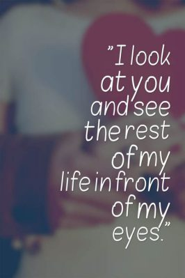I Look At You And See Boyfriend Quotes