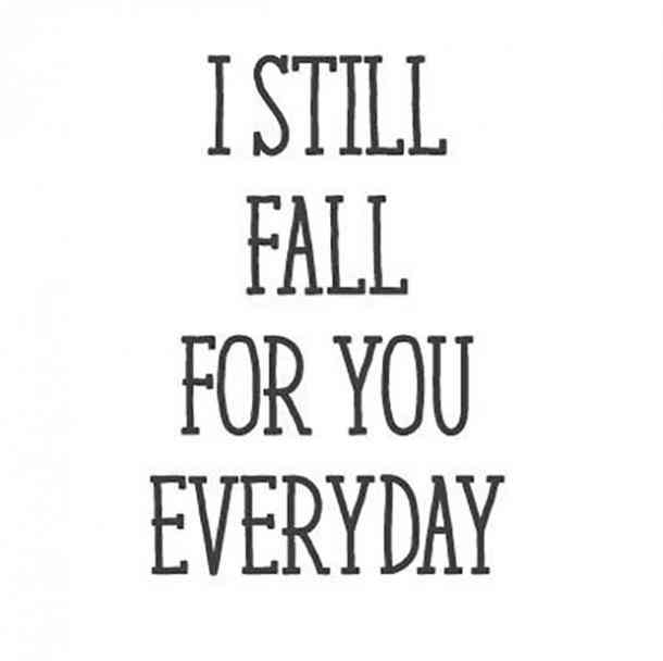 I Still Fall For You Boyfriend Quotes