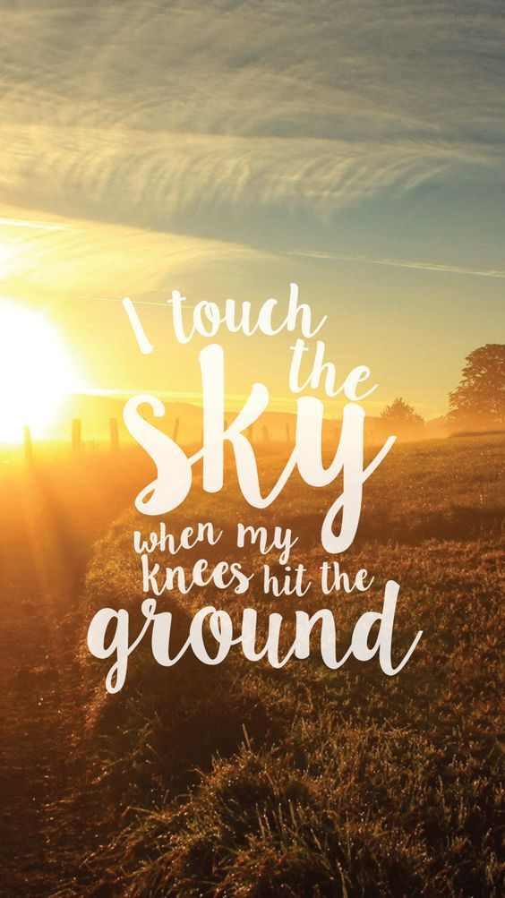 I Touch The Sky Christian Quotes