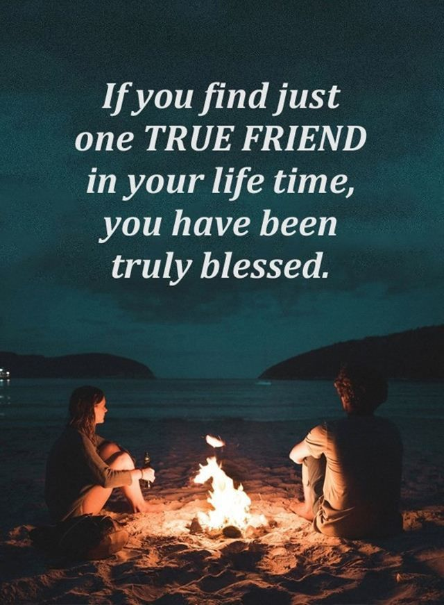 If You Find Just True Friendship Quotes