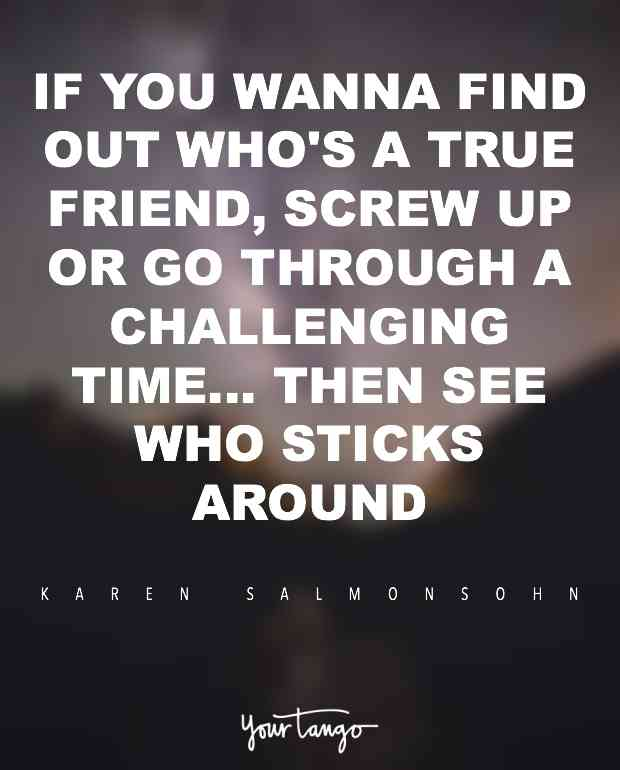 If You Wanna Find True Friendship Quotes