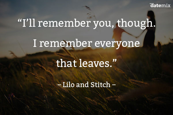 I'll Remember You Though Break Up Quotes