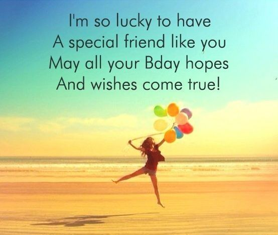 I'm So Lucky To Have Best Friend Birthday Quotes
