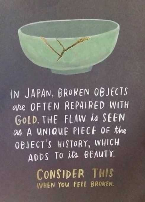In Japan Broken Objects Awesome Quotes