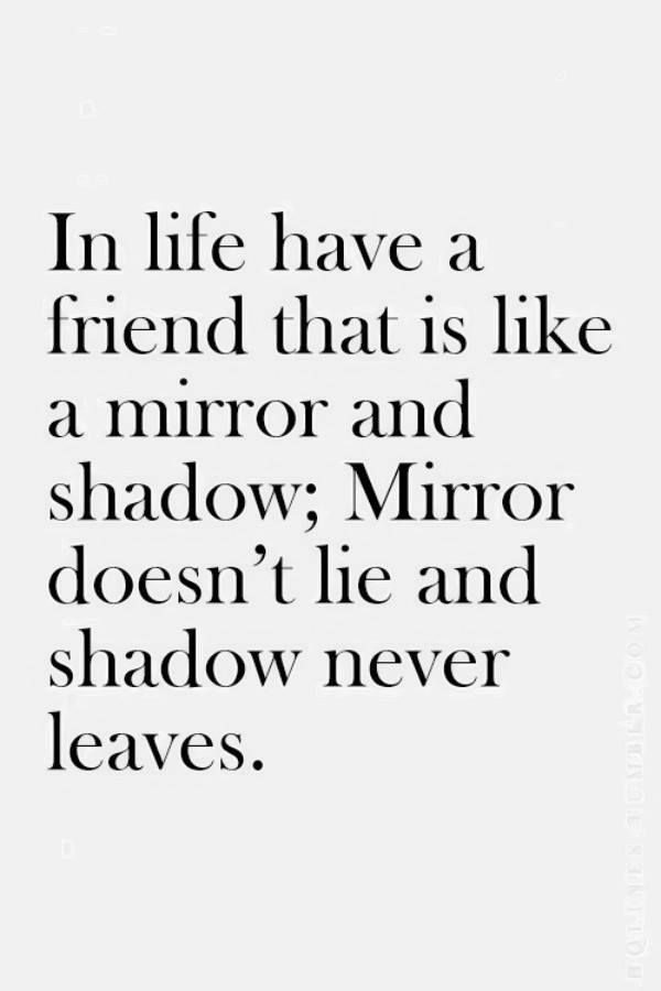 In Life Have A Best Friend Quotes