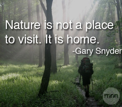 Inspirational Nature Quotes and Sayings Nature Is Not A