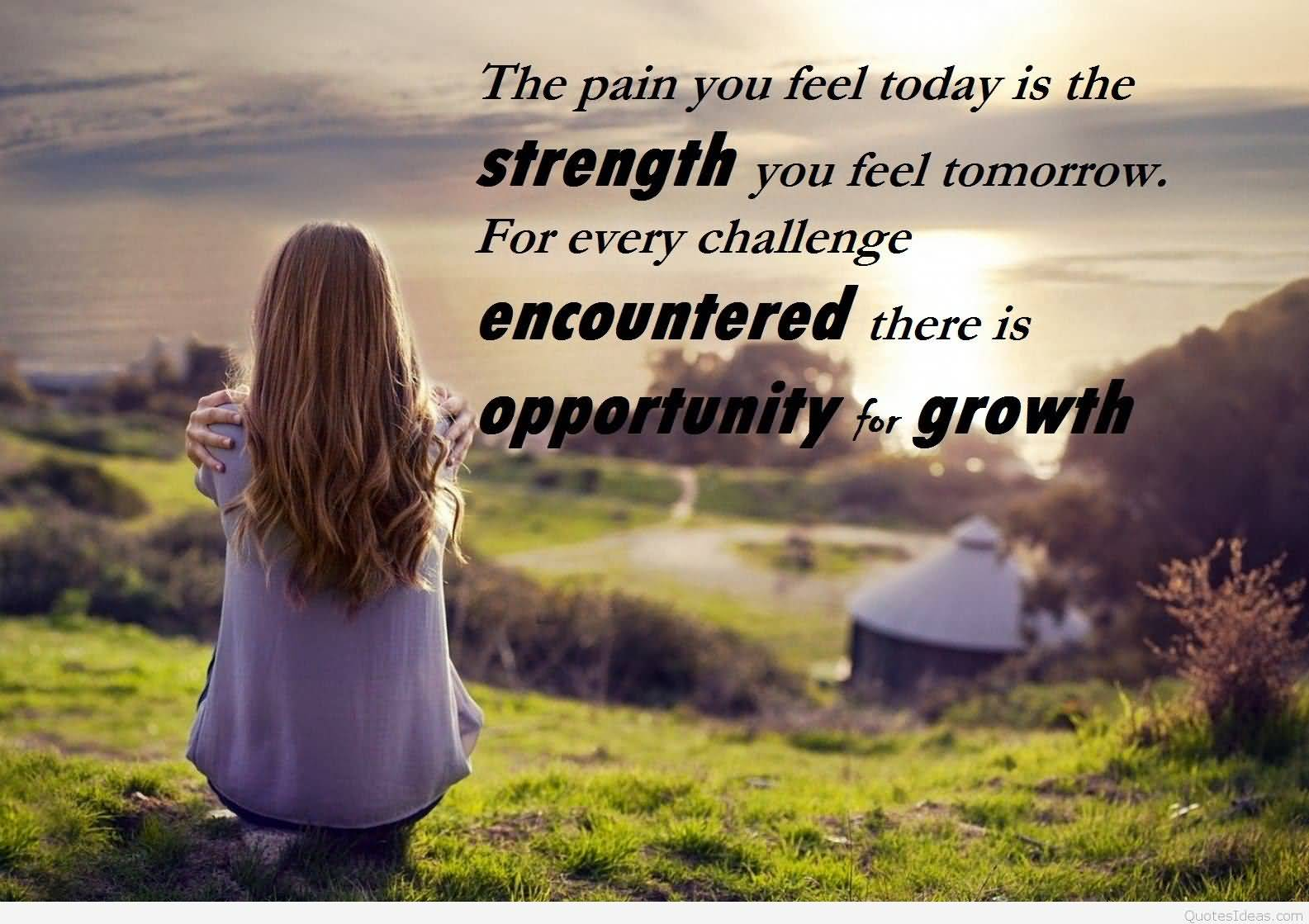 Inspirational Nature Quotes and Sayings The Pain You Feel