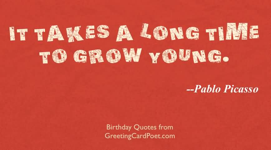 It Takes A Long Birthday Quotes