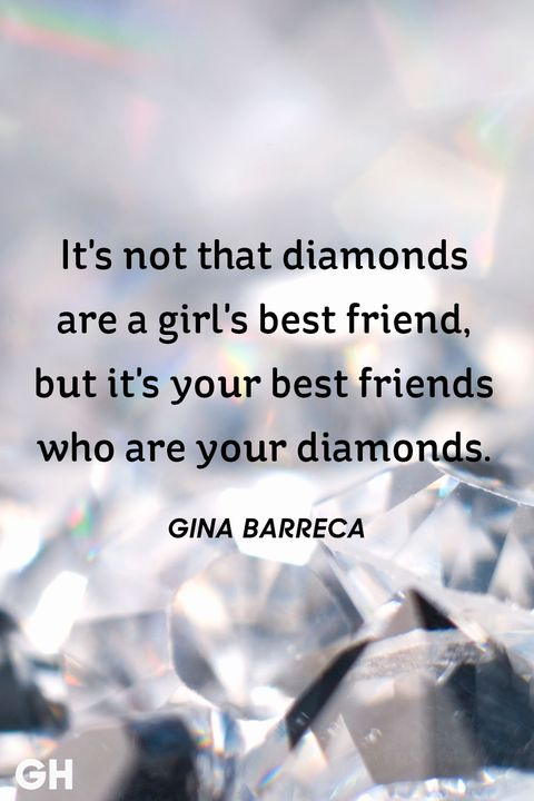 It's Not That Diamonds Short Best Friend Quotes