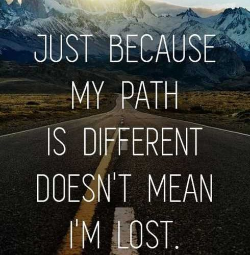 Just Because My Path Beautiful Quotes