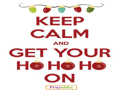 Keep Calm And Get Christmas Quotes